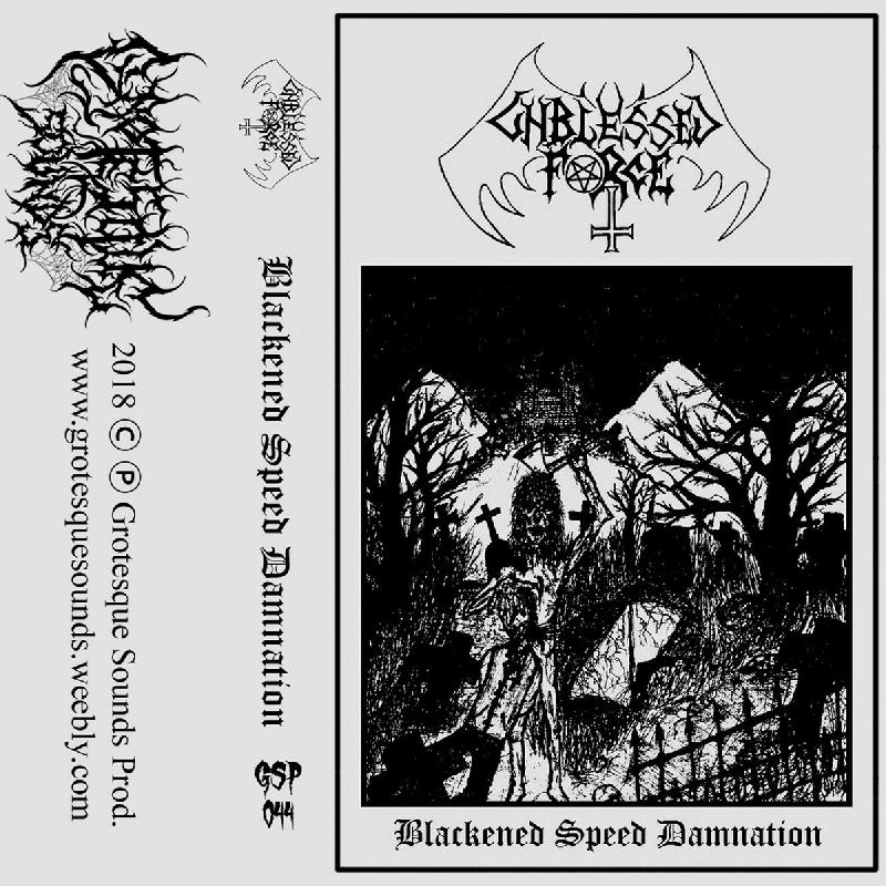 Unblessed Force Blackened Speed Damnation